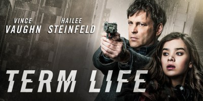VIDEO-Term-Life-Official-Trailer